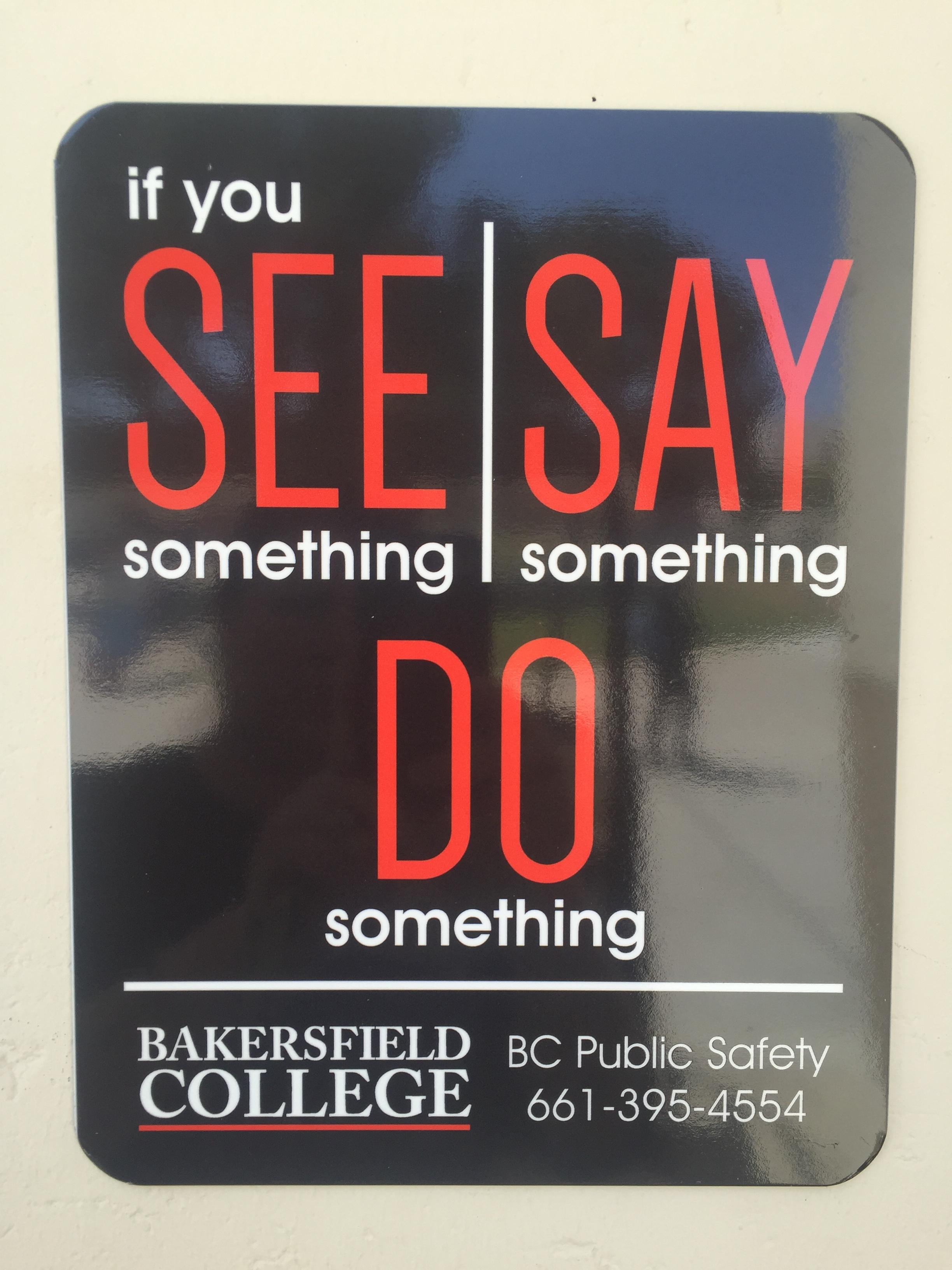 if you See something Say Something Do Something public safety sign