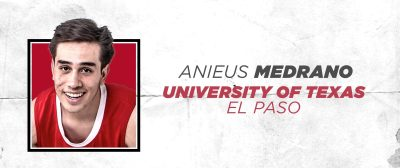 Anieus Medrano University of Texas El Paso.