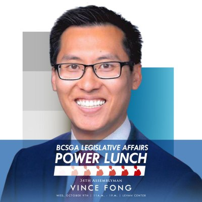 BCSGA Legistlative Affairs Power Lunch 34th Assemblyman Vince Fong poster.